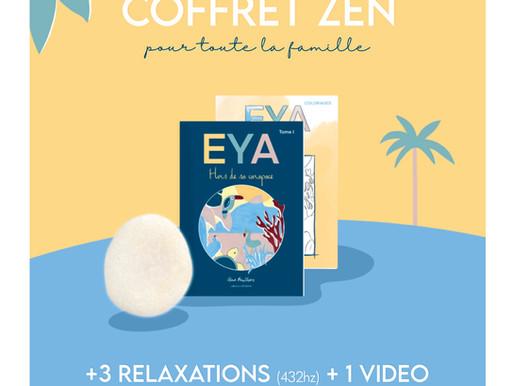 UNE BULLE DE DOUCEUR : LE COFFRET ZEN D'EYA...