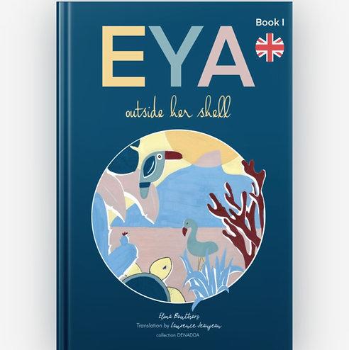 Eya outside her shell