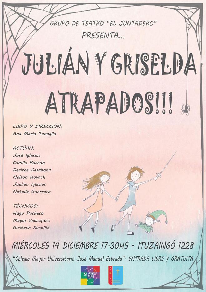 """Presentación de la obra teatral """"Julián y Griselda Atrapados"""""""