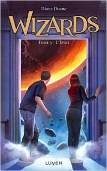 Wizards tome 3 L'Eveil de Diane Duane