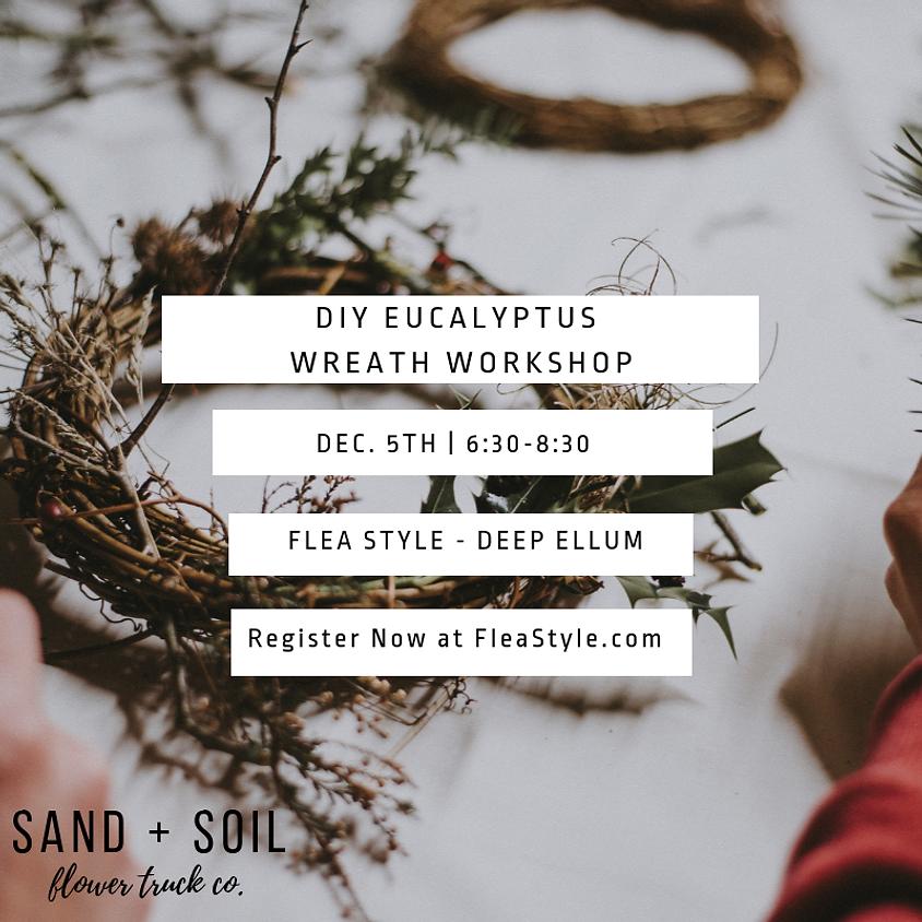 Live Eucalyptus Wreath Workshop