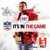 Wais_P_Its_In_The_Game-front-large_1400d