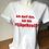 "Thumbnail: T-shirt ""Ich darf das, ich bin Pflägekraft!"""