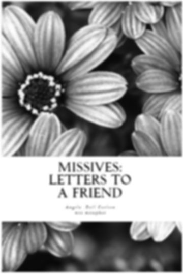 Missives-Letters to a friend.jpg