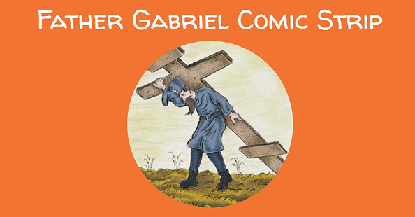 Fr Gabriel Comic Strip - Copy (1).png