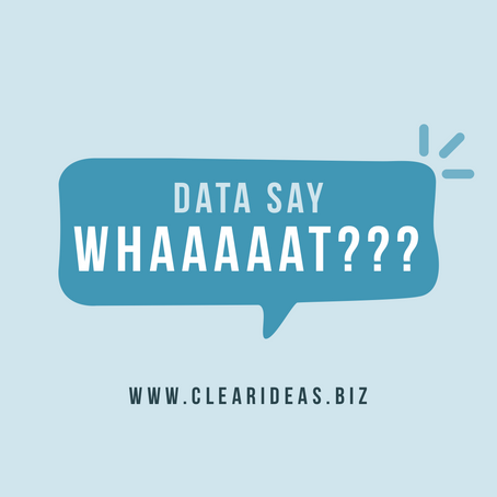 Data say Whaaaaat???