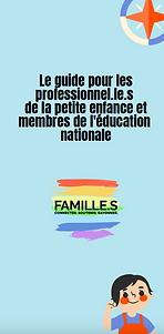Guide pour les prof petite enfance et éducation nationale Collectif Familles.png