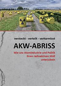 """Broschüre veröffentlicht: """"versteckt − verteilt − verharmlost: AKW-ABRISS"""""""
