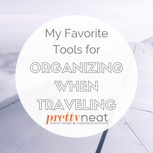 My Favorite Tools for Organizing When Traveling
