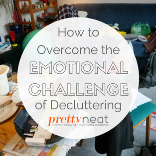 How to Overcome the Emotional Challenge of Decluttering