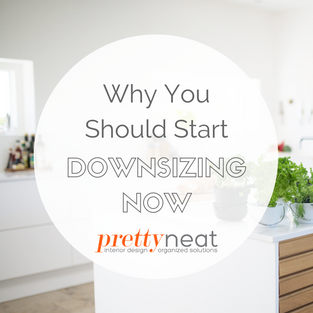 Why You Should Start Downsizing Now