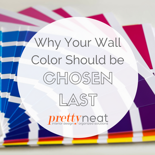 Why your Wall Color Should be Chosen Last