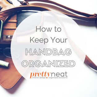 How to Keep Your Handbag Organized