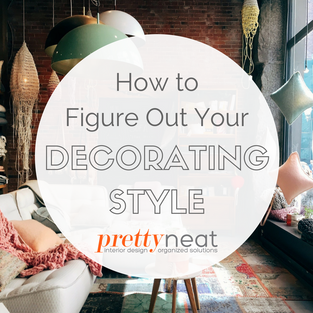 How to Figure Out Your Decorating Style