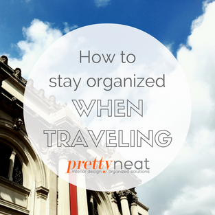 How to Stay Organized When Traveling