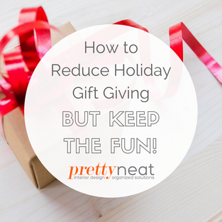 How to Reduce Holiday Gift Giving But Keep the Fun!