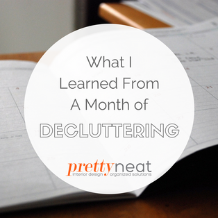 Lessons Learned From a Month of Decluttering