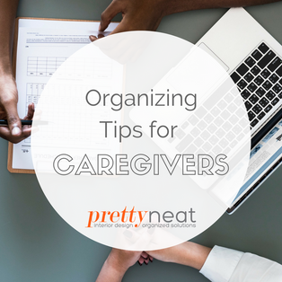 Organizing Tips for Caregivers