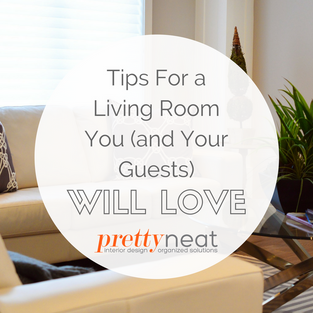 Tips For a Living Room You (and Your Guests) Will Love