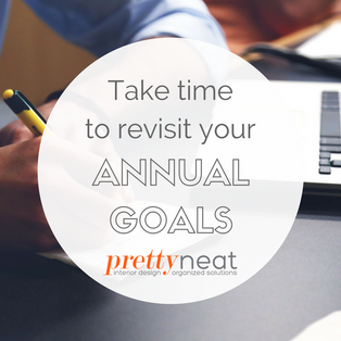 Take Time to Revisit Your Annual Goals