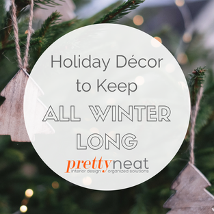 Holiday Décor to Keep All Winter Long