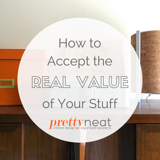How to Accept the Real Value of Your Stuff