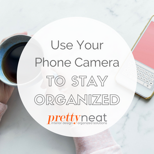 Use Your Phone Camera to Stay Organized