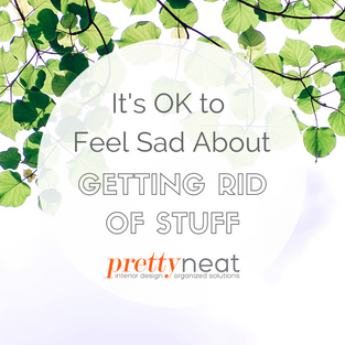 It's OK to Feel Sad About Getting Rid of Stuff