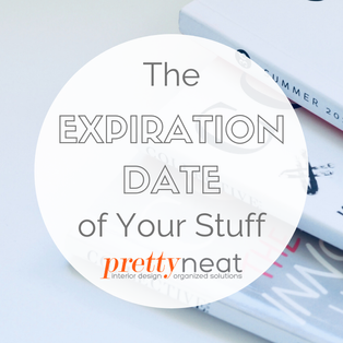The Expiration Date of Your Stuff