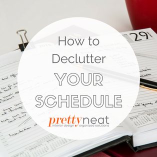 How to Declutter Your Schedule