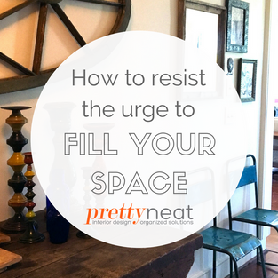 How to Resist the Urge to Fill Your Space