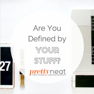 Are You Defined by Your Stuff?