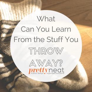 What Can You Learn From the Stuff You Throw Away?