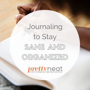 Journaling to Stay Sane and Organized