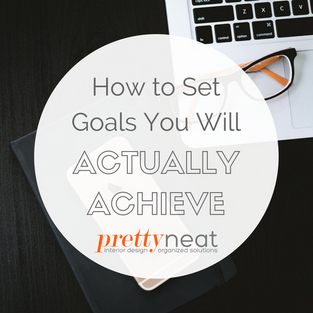 How to Set Goals You Will Actually Achieve