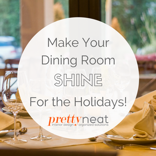 Make Your Dining Room Shine For the Holidays!