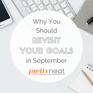 Why You Should Revisit Your Goals in September