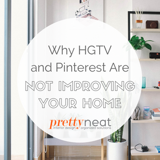 Why HGTV and Pinterest Are Not Improving Your Home