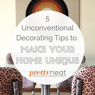 5 Unconventional Decorating Tips to Make Your Home Unique