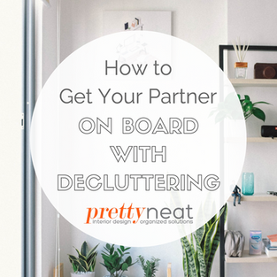 How to Get Your Partner on Board With Decluttering