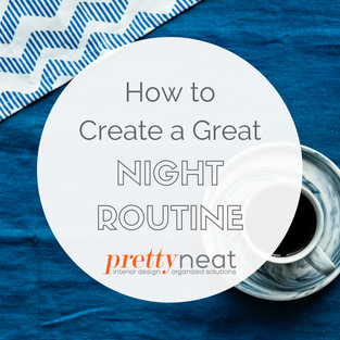 How to Create a Great Night Routine