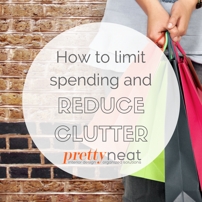 limit spending and reduce clutter