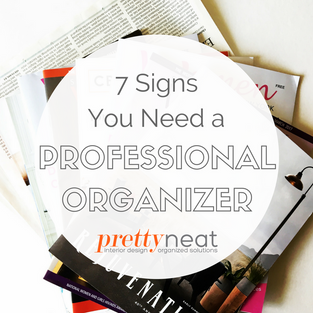 7 Signs You Need a Professional Organizer