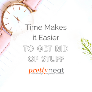 Time Makes it Easier to Get Rid of Stuff