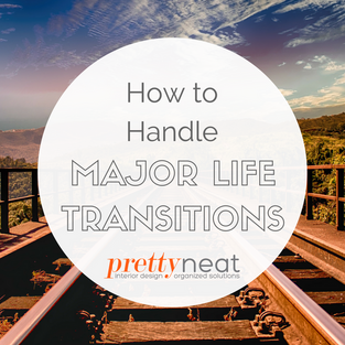 How to Handle Major Life Transitions