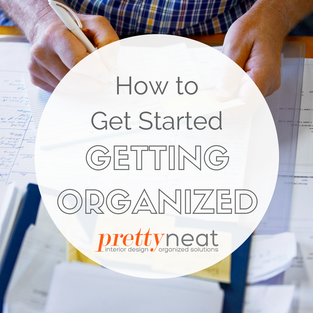 How to Get Started Getting Organized