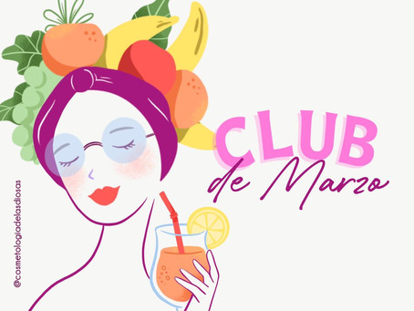 Club de Marzo by Cosmetología de la Diosas