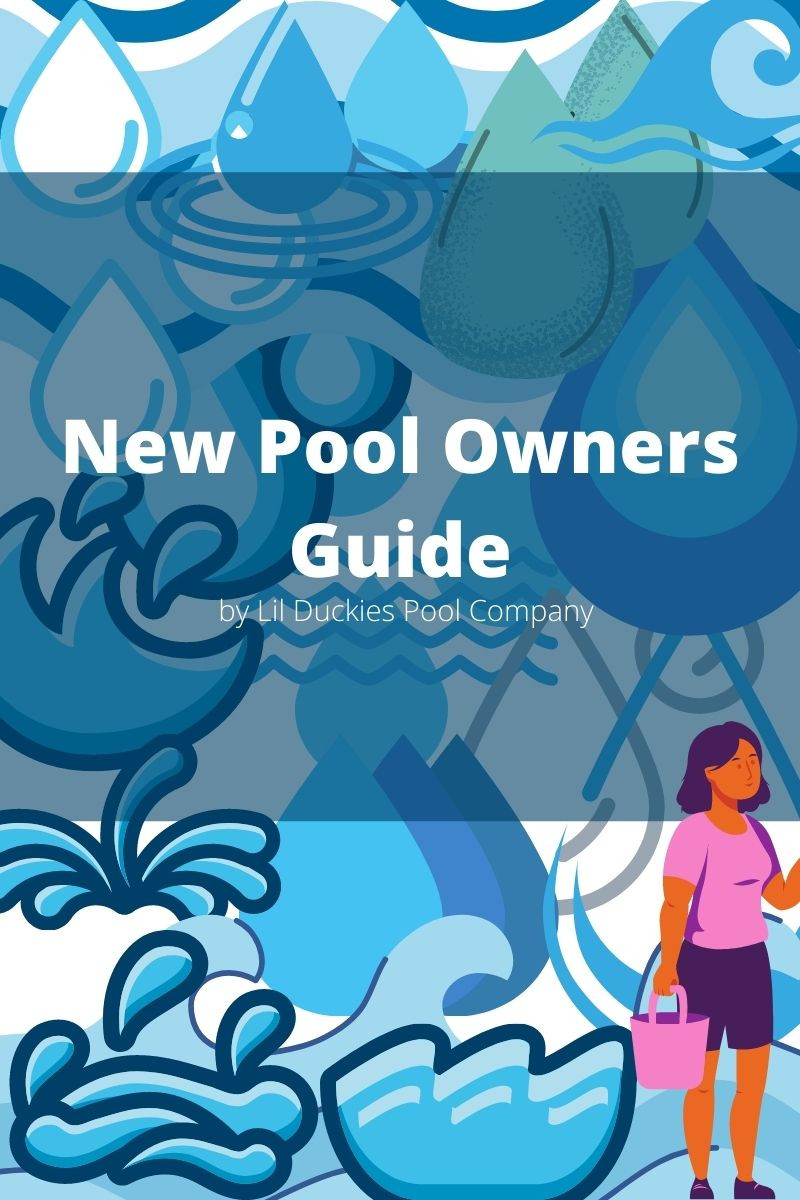 New Pool Owners Guide on how to clean, maintain, and treat a swimming pool