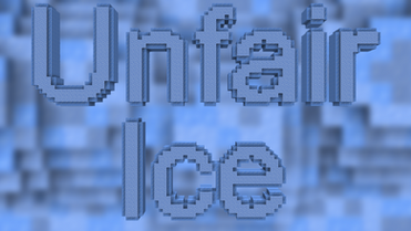 Unfair Ice