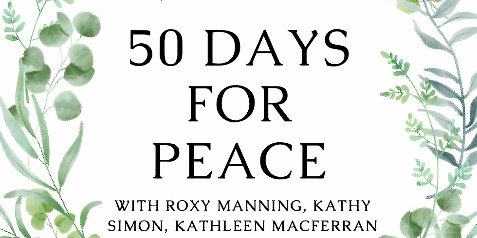 50 Days for Peace: An 8 Week Practice Community of Kingian Nonviolence